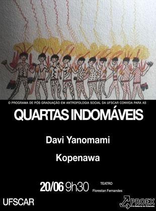 Quartas Indomáveis – Davi Yanomami Kopenawa