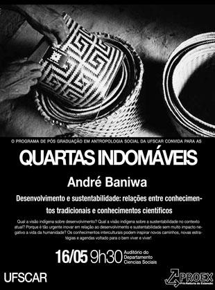 Quartas Indomáveis – André Baniwa