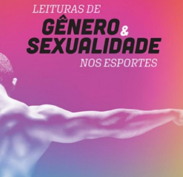 Pesquisador do PPGAS/UFSCar lança livro sobre gênero e sexualidade nos esportes